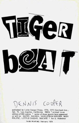Tiger Beat Dennis Cooper