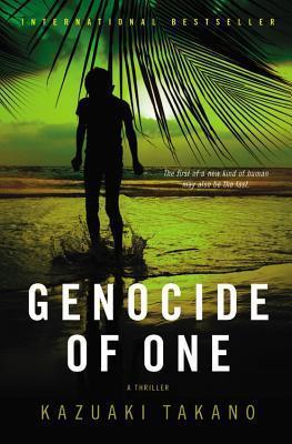 Genocide of One: A Thriller Kazuaki Takano