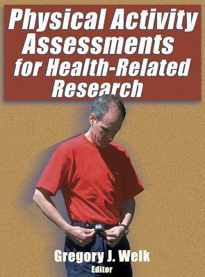 Physical Activity Assessments for Health-Related Research  by  Joe McFarland