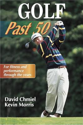 Golf Past 50  by  David Chmiel