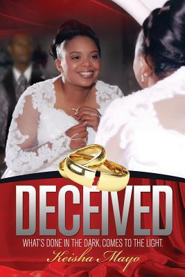 Deceived Keisha Mayo