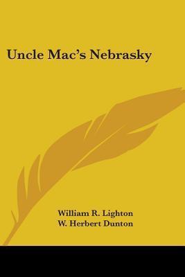 Uncle Macs Nebrasky William R. Lighton