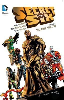 Secret Six Vol. 1: Villains United  by  Gail Simone
