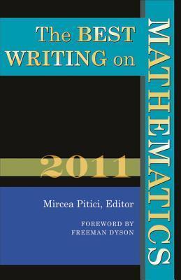 The Best Writing on Mathematics 2011  by  Mircea Pitici