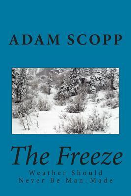 The Freeze Adam Scopp