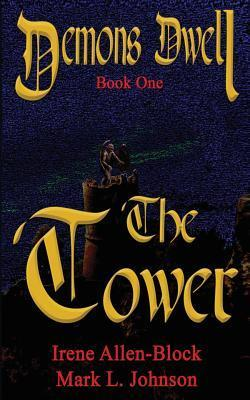 Demons Dwell - The Tower  by  Irene Allen-Block