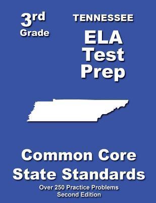 Tennessee 3rd Grade Ela Test Prep: Common Core Learning Standards Teachers Treasures