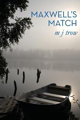 Maxwells Match M.J. Trow