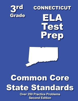 Connecticut 3rd Grade Ela Test Prep: Common Core Learning Standards Teachers Treasures