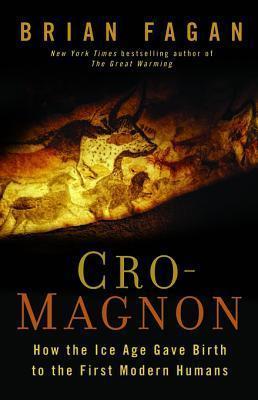 Cro-Magnon Brian M. Fagan