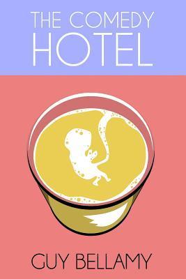 The Comedy Hotel Guy Bellamy