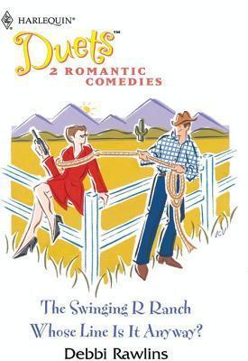 The Swinging R Ranch Debbi Rawlins