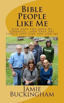 Bible People Like Me  by  MR Jamie Buckingham