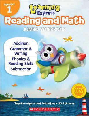 Learning Express Reading and Math Jumbo Workbook Grade 1  by  Scholastic Teaching Resources