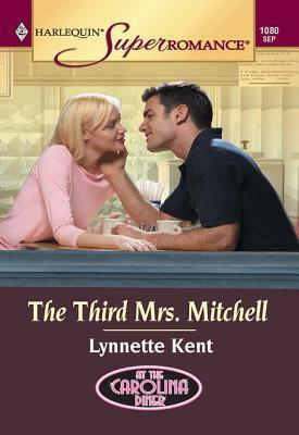 The Third Mrs. Mitchell  by  Lynnette Kent