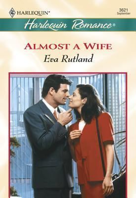 Almost a Wife  by  Eva Rutland