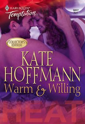Warm & Willing Kate Hoffmann
