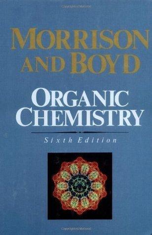 Organic Chemistry 6th Ed Robert Thornton Morrison