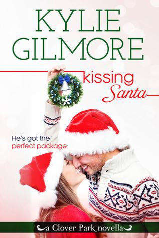 Kissing Santa (Clover Park, #3.5) Kylie Gilmore