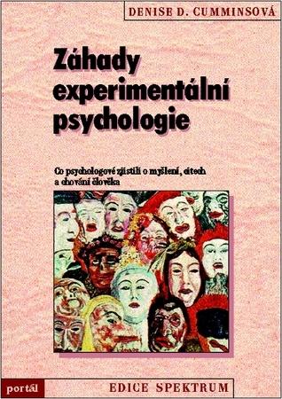 Záhady experimentální psychologie Denise D. Cumminsová