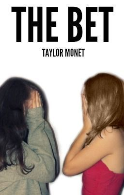 The Bet  by  Taylor Henderson