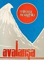 AVALANSA  by  Mircea Noaghiu