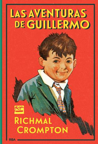 Las aventuras de Guillermo Richmal Crompton