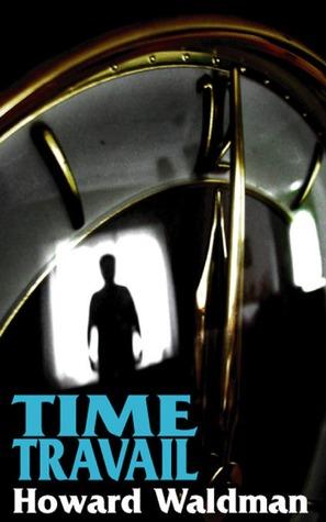 Time Travail Howard Waldman