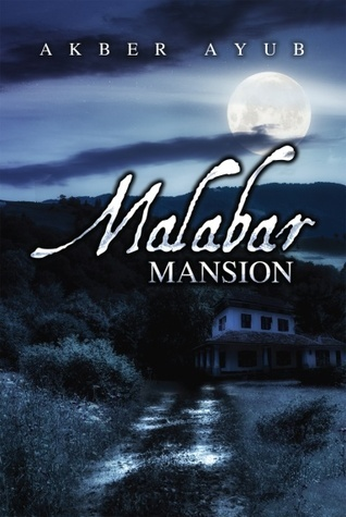 Malabar Mansion Akber Ayub by Akber Ayub