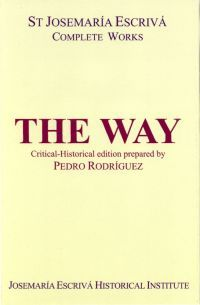 The Way: A Critical-Historical Edition  by  Pedro Rodríguez