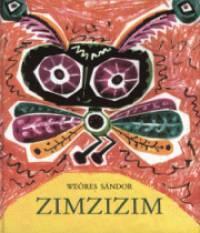 Zimzizim  by  Sándor Weöres