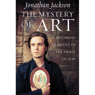 The Mystery of Art  by  Jonathan Jackson
