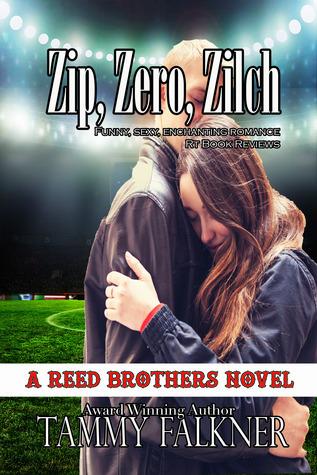 Zip, Zero, Zilch  by  Tammy Falkner