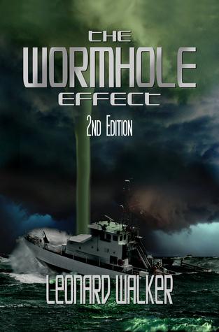 The Wormhole Effect (2nd Edition) Leonard Walker