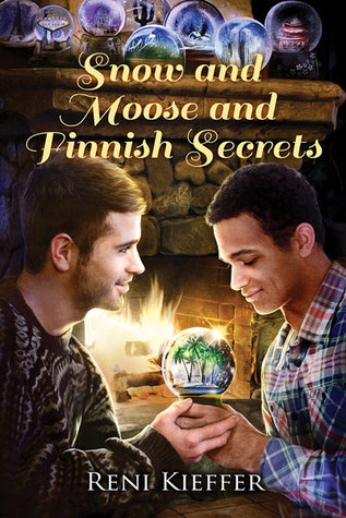 Snow and Moose and Finnish Secrets (Celebrate!  - 2014 Advent Calendar)  by  Reni Kieffer
