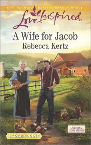 A Wife for Jacob  by  Rebecca Kertz