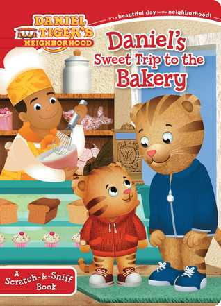 Daniels Sweet Trip to the Bakery: A Scratch-&-Sniff Book  by  Maggie Testa