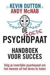 De goede psychopaat: Handboek voor succes  by  Andy McNab