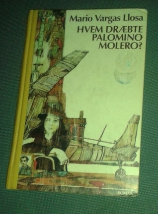 Hvem dræbte Palomino Molero? Mario Vargas Llosa