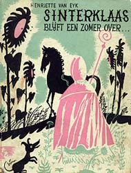 Sinterklaas blijft een zomer over...  by  Henriëtte van Eyk