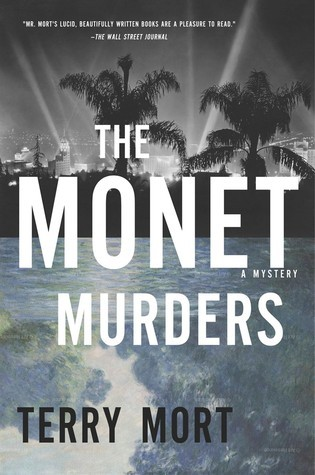 The Monet Murders: A Mystery  by  Terry Mort
