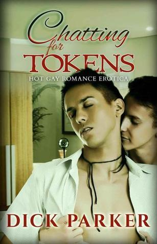 Chatting for Tokens Dick Parker