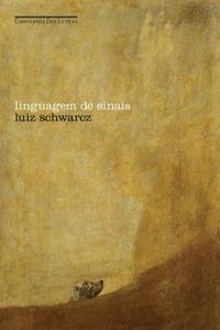 Linguagem de Sinais Luiz Schwarcz