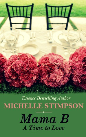 A Time to Love (Mama B #3) Michelle Stimpson