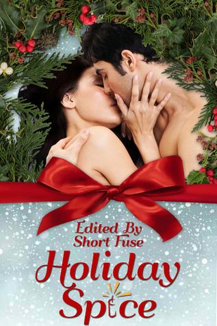 Holiday Spice Short Fuse Publishing