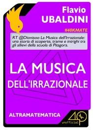 La musica dellirrazionale  by  Flavio Ubaldini