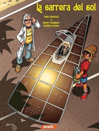 La carrera del sol (El Chullo #2)  by  Txani Rodríguez