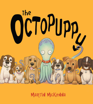 The Octopuppy Martin McKenna