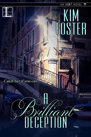 A Brilliant Deception (Agency of Burglary & Theft, #3) Kim   Foster