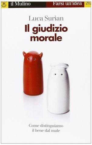 Il giudizio morale  by  Luca Surian